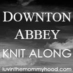 KAL: Downton Abbey Knit-Along